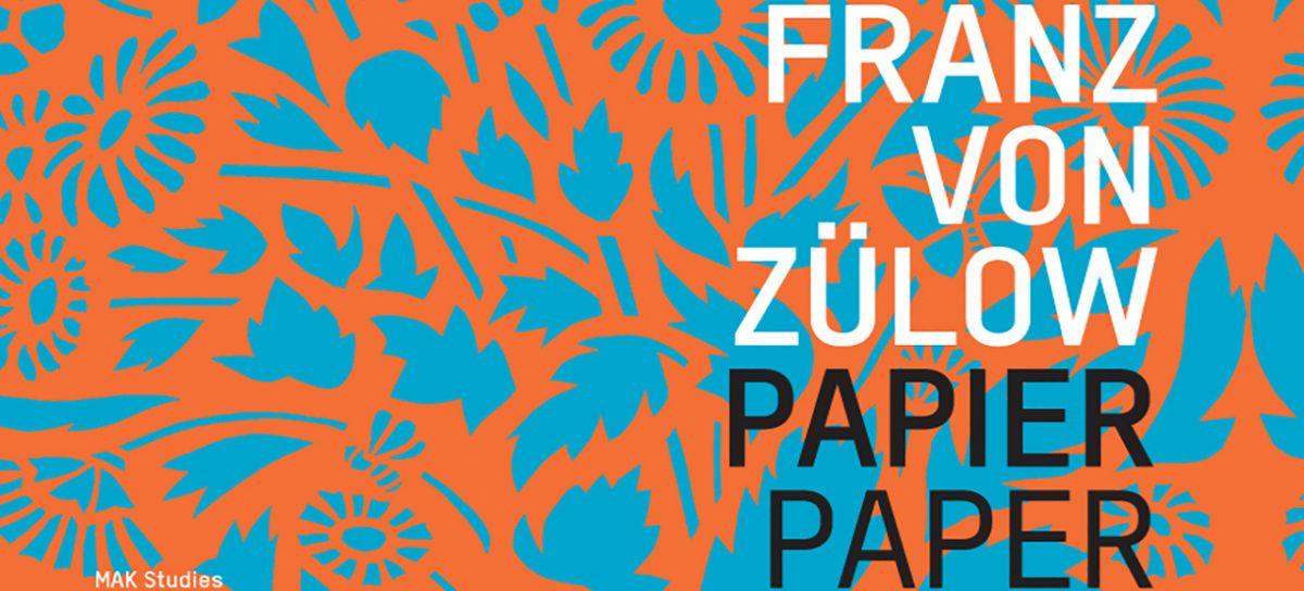 FRANZ VON ZÜLOW. Papier  Buch – Review